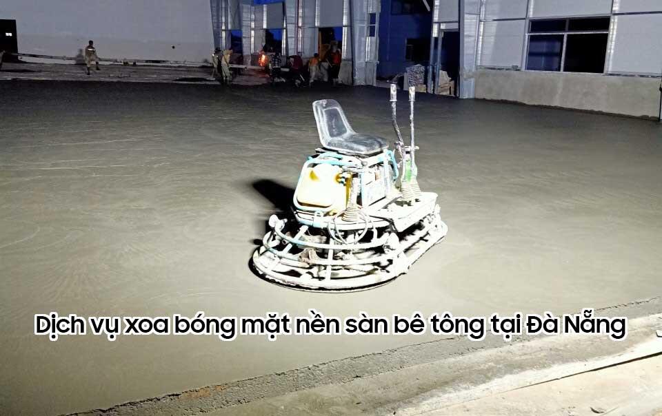 Dịch vụ xoa bóng mặt nền sàn bê tông tại Đà nẵng